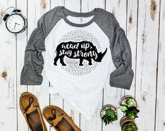 "Rhino Shirt, Baseball Tee (3/4 sleeve): ""Head Up, Stay Strong"""