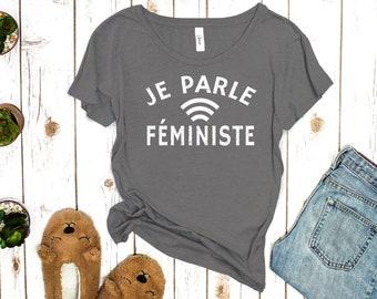 Je Parle Féministe Women's Shirt