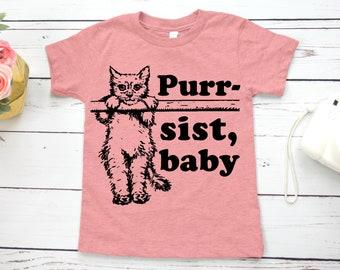 Feminist Kids Shirt: Purr-sist Baby