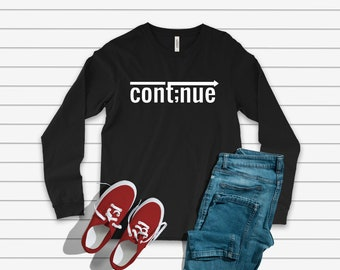 Cont;nue Long Sleeve shirt, Suicide Awareness