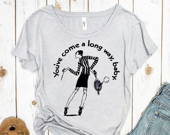 You've come a long way baby Women's Scoopneck Tee (Billie Jean King)