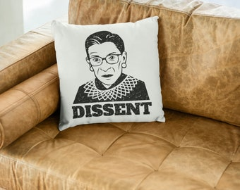 "Ruth Bader Ginsburg throw pillow: ""Dissent"" feminist pillow, feminist gift, the future is female, anti Trump pillow, decorative pillows"