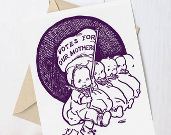 """Feminist Baby Card: """"Votes for Our Mothers"""" 