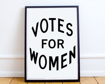 "Instant Download ""Votes for Women"" Digital Wall Print"