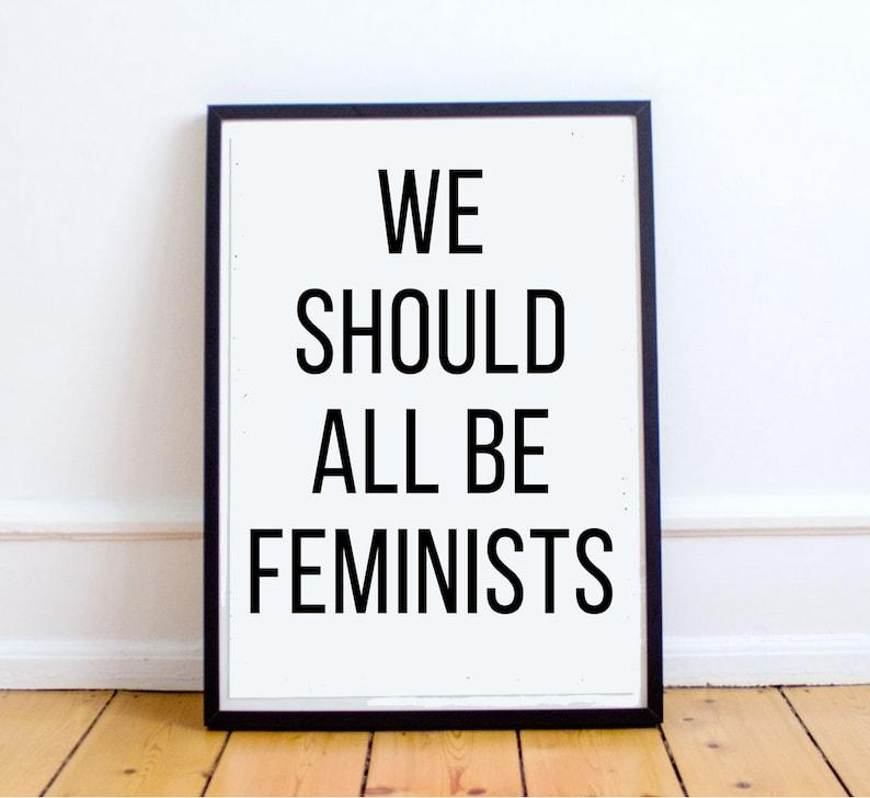 Feminist Wall Art digital download We Should All Be image 0