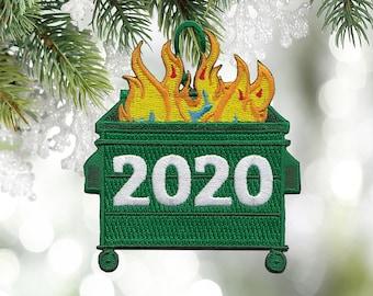 2020 Dumpster Fire Ornament, 2020 Christmas Ornament, Christmas ornaments 2020, Funny Christmas Ornament, Funny 2020 Ornament, Dumster fire