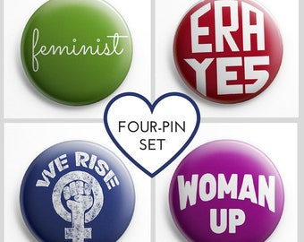 Feminist Pins (set of 4, 1.5 in tall)   Feminist pin back buttons, feminist badge   wear your feminism, ERA Yes, We Rise, Woman Up, feminist