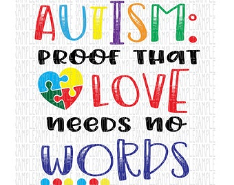 Autism Awareness ASD Proof that love needs no words piece SVG PNG Cut FIle