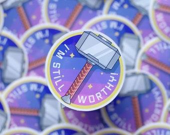 I Am Worthy Thor Sticker