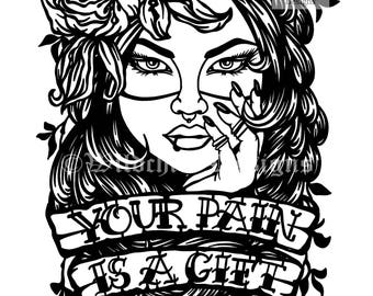 Your Pain is a Gift Paper Cutting Template, Personal Use, Tattoo Style Template, Vinyl Template, SVG, JPEG, Mental Health Template, Strength