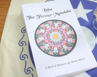 Ritual Book - The Flower Mandala - A Pagan or Wicca Ritual for Litha (Summer Solstice, Midsummer) on the Wheel of the Year - Ready-to-use