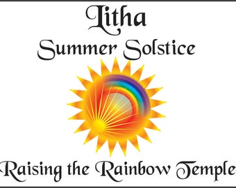 Ritual Book - Raising the Rainbow Temple -  A Pagan or Wicca for Litha (Summer Solstice, Midsummer) on the Wheel of the Year Ready-to-use