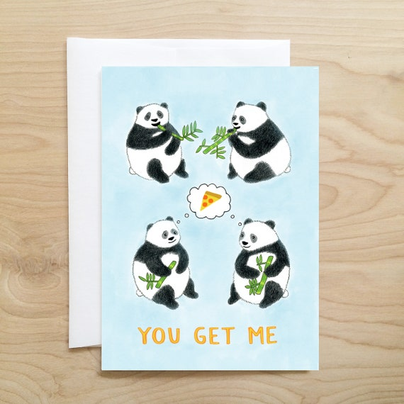 You Get Me Card Funny Cards Friendship Cards Best Friend Card Quirky Card Quirky Gifts Quirky Art Pizza Card Panda Card
