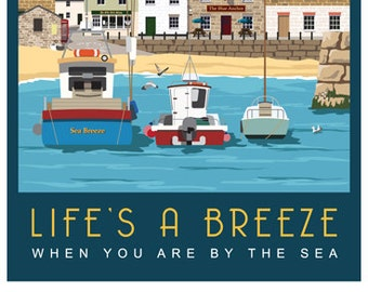 LIFE'S A BREEZE. Art Travel Poster. Harbour scene with a few Fishing Boats. A4, A3, A2. A Kent seaside towns