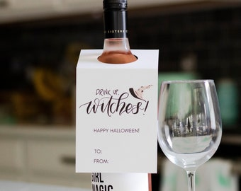 Drink Up Witches, Wine Bottle Tag, Halloween Wine Label, Halloween Party Décor, Halloween Card, Happy Halloween, Halloween Party Decorations