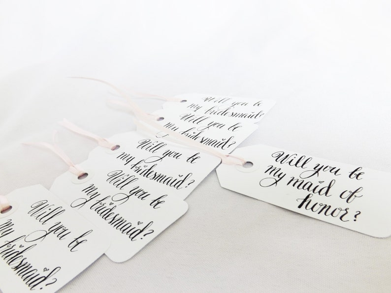 Calligraphy Tags Will You Be My Bridesmaid Maid of Honor image 0