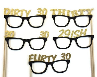 Photo Booth Props- Dirty 30 Birthday-  30th Birthday- Birthday Props withGlitter-Pick your Favorite Glitter Color and Style