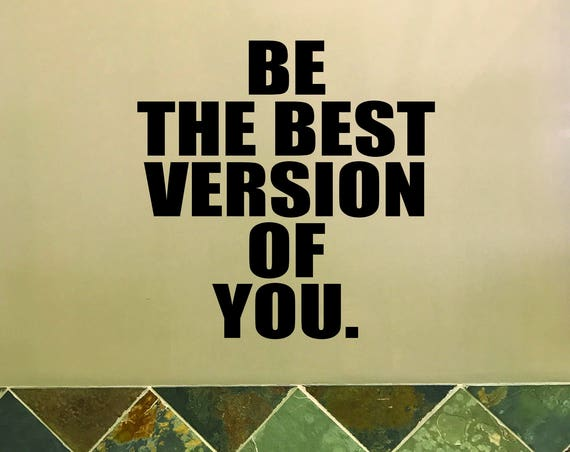Fitness Studio Decor, Gym Wall Decal. Be the Best Version of You. Inspirational Quote Wall Sticker