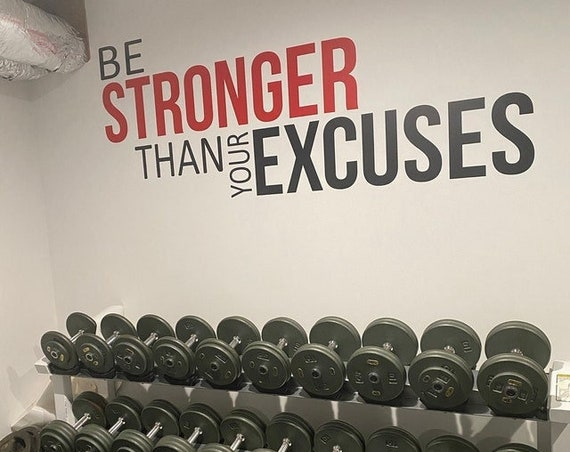 Be STRONGER Than Your EXCUSES, Fitness Wall Decal, Wall Decal for Gym, Cycling Theme Decor, Sports Quote Decal. Sticker for Gym.