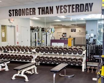 Gym Design Ideas, Fitness Design Ideas, Gym Wall Ideas, Gym Wall Decal, STRONGER THAN YESTERDAY