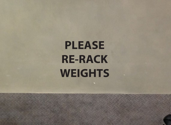 Please Re-Rack Weights, Gym Wall or Mirror Decal sign