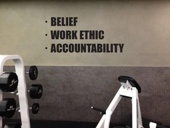 Home Gym Ideas, Wall Decal. Belief, Work Ethic, Accountability
