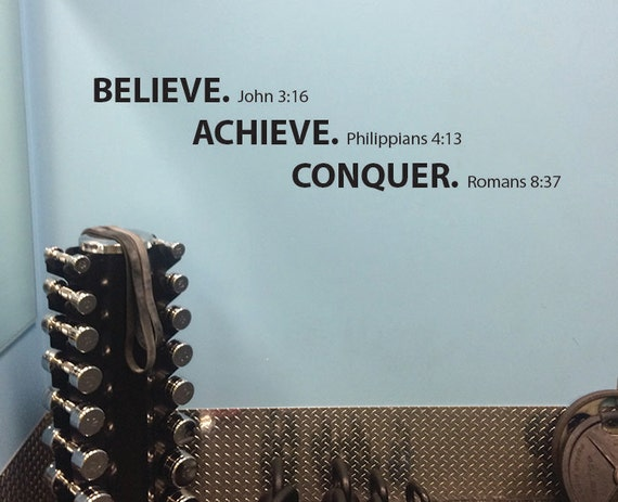 Work Out Room Wall Decal. Believe Achieve Conquer Motivational Religious Quote.