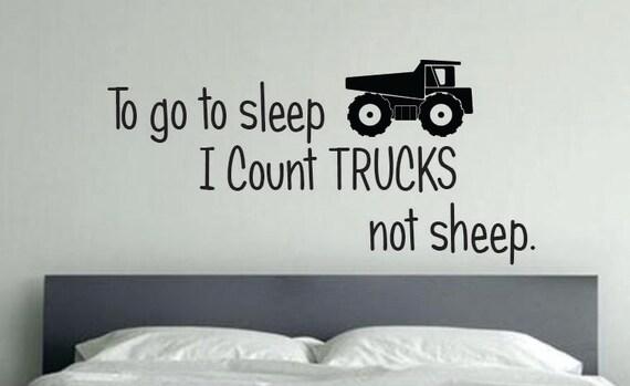 Truck Room Decor, To go to sleep I count TRUCKS not sheep. Kids room Decor