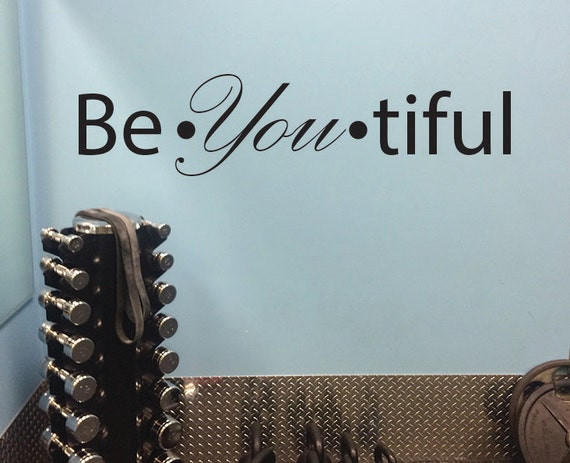 Inspirational Wall Decal, Be You Tiful, Beautiful Wall Decal