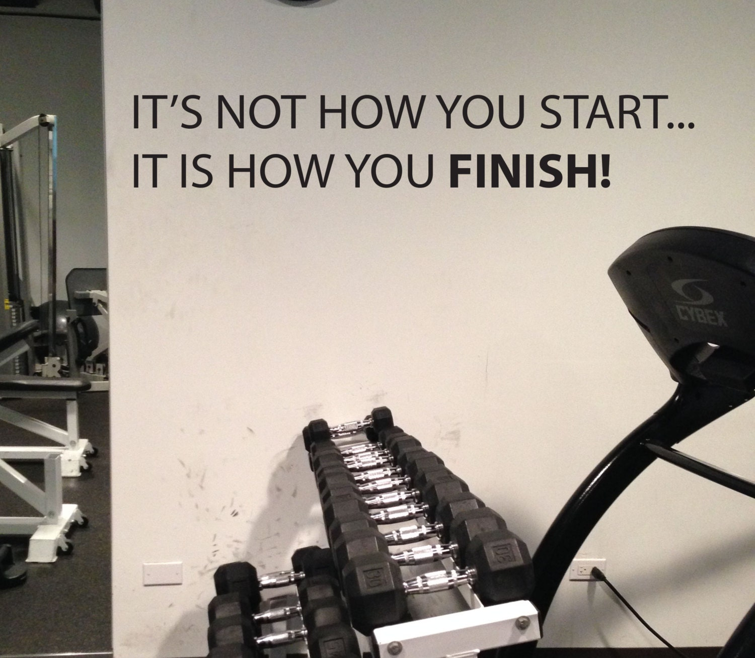 Inspirational quote gym wall decal it s not how you start it is how