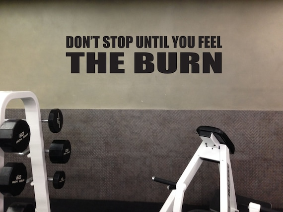Weight Lifting Motivation Wall Decal, Don't Stop Until You Feel The Burn