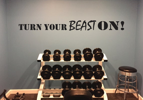 Turn Your BEAST ON! Wall Decal