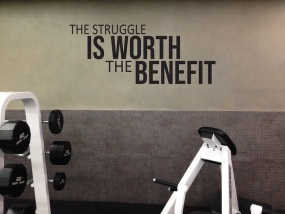 The Struggle IS WORTH The BENEFIT Fitness Wall Decal, Gym Design Idea, Home Gym Ideas, Physical Therapy Wall Decal, Office Design Ideas