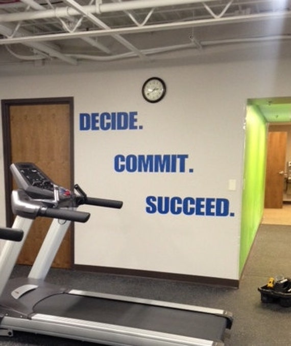Motivational Work Out Quote. Gym Wall Decal. DECIDE COMMIT SUCCEED.
