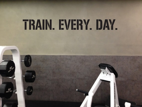 TRAIN. EVERY. DAY. Gym Wall Decal, Gym Quote Decor, Athlete Training Motivation, Athlete Gift, Home gym design ideas, Ideas for motivation