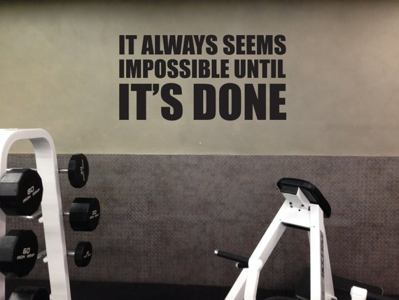 Motivational Quote Gym Wall Decal It Always Seems Impossible Etsy