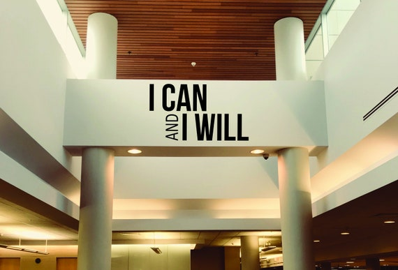 I Can and I Will Wall Decal, Motivational Quote Sticker, Gym Wall Decal, Physical Therapy Wall Decor, Office Wall Decal, Fitness Decor
