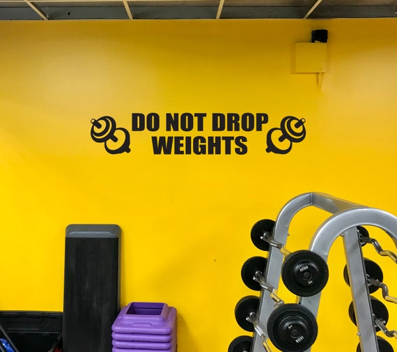 Do Not Drop Weights Gym Wall Decal Sign, Gym Sign, Gym Decor Ideas, Gym Design Ideas, Gym Sign Weights.