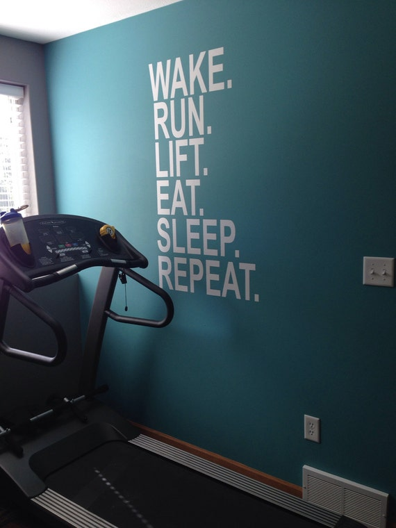 Wake Run Lift Eat Sleep Repeat, Wall Decor Vinyl Decal Gym Workout Motivation Quote 18