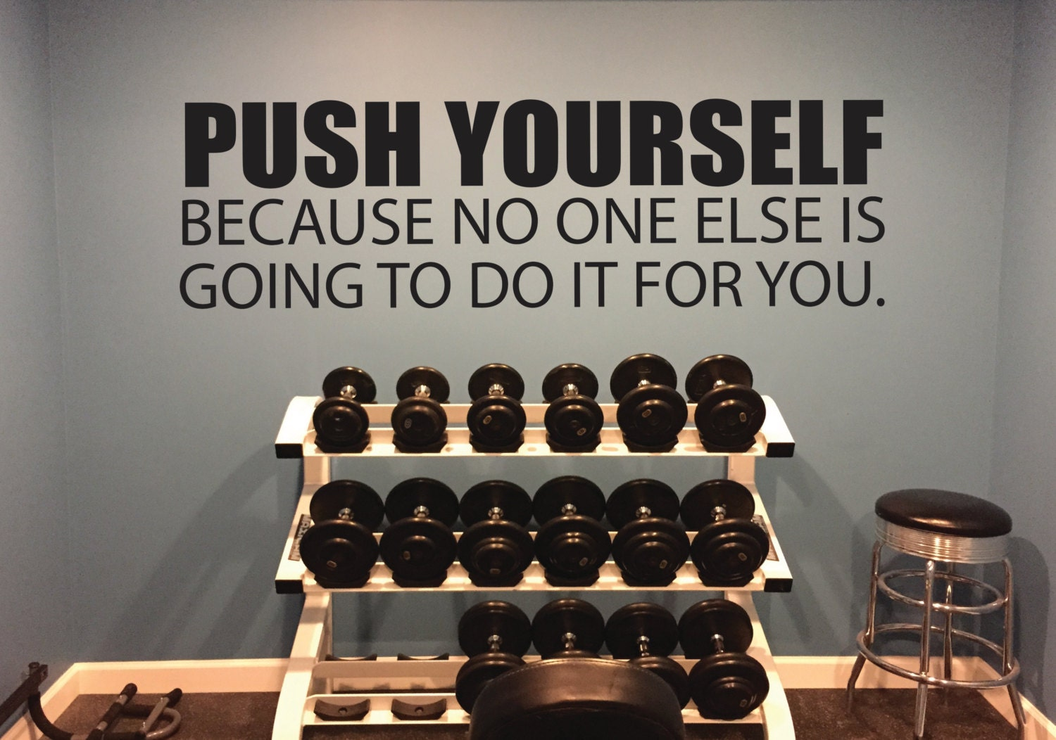 Gym Wall Sticker Motivational Wall Decal Push Yourself Because No