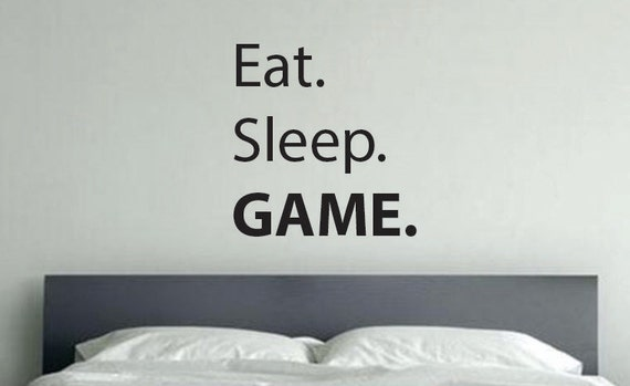Gaming Room Decor, Kids Room Decorating Ideas. Eat. Sleep. GAME.