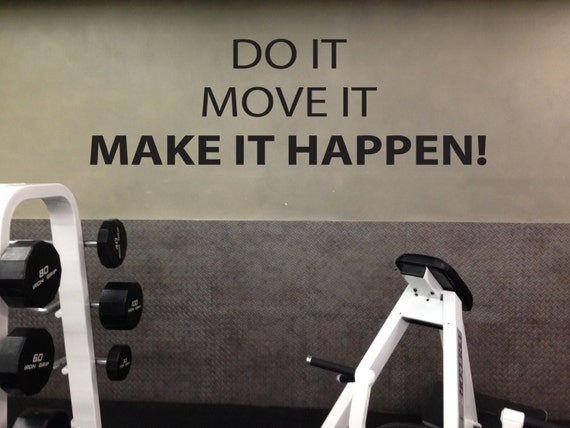 Gym Motivation Quote Wall Decal, Do It Move It MAKE IT HAPPEN!