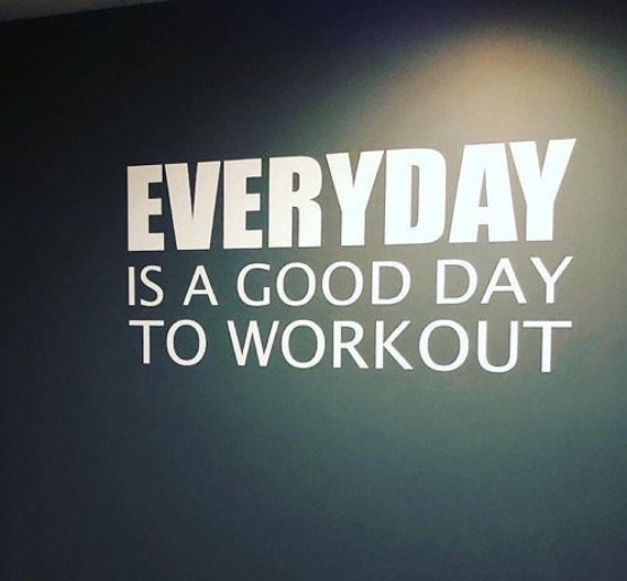 Workout Wall Decal, Gym Wall Decal, Fitness Decor, Corporate Fitness Studio Design, Gym Ideas, EVERYDAY Is A Good Day To Workout Wall Decal