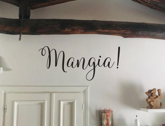 Mangia! Kitchen Wall Decal, Italian Kitchen Decor, Kitchen Wall Ideas, Mangia! Wall Sign