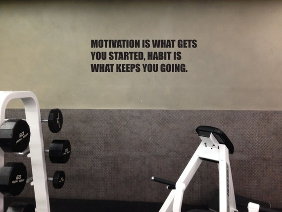 """Motivational Gym Wall Decal, Motivation Is What Gets You Started,13""""x40"""", Habit is What Keeps You Going, item#59"""