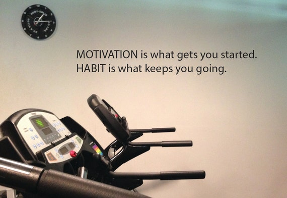 "Motivation is what gets you going. Habit is what keeps you going. Wall Decor Vinyl Decal Gym Workout Motivation Quote 10""x72"", item#20"