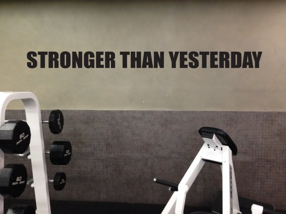 Motivational Fitness Gym Wall Decal. STRONGER THAN YESTERDAY