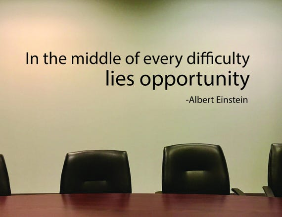 Office Sign, Business Quote, Office Wall Decor, In the middle of every difficulty lies opportunity, Albert Einstein Quote, Classroom decor