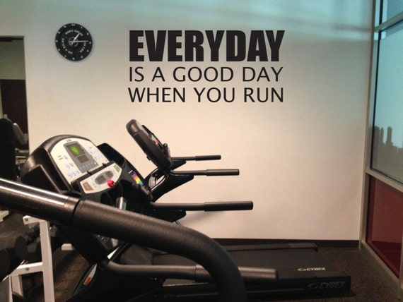 Running Motivation Wall Decal, EVERYDAY is a Good Day When You Run.
