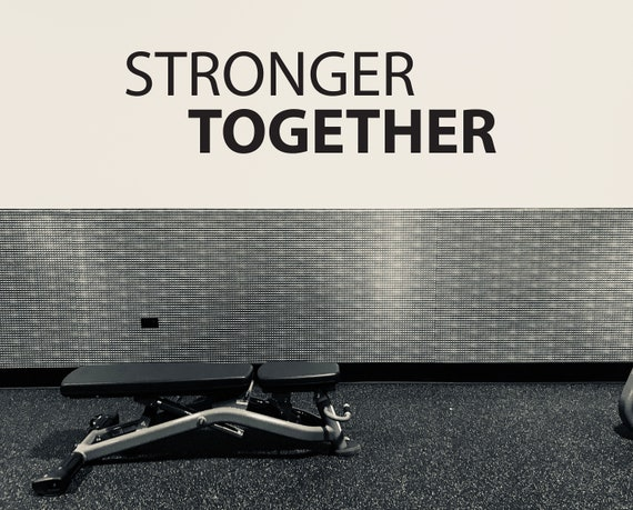 Group Fitness Wall Decal, Gym Wall Decal, Classroom Wall Decor, STRONGER TOGETHER Fitness Decor.